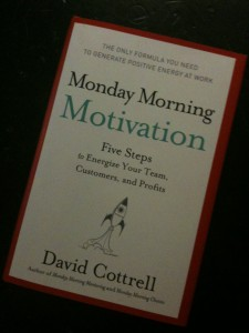 Monday Morning Motivation by David Cottrell